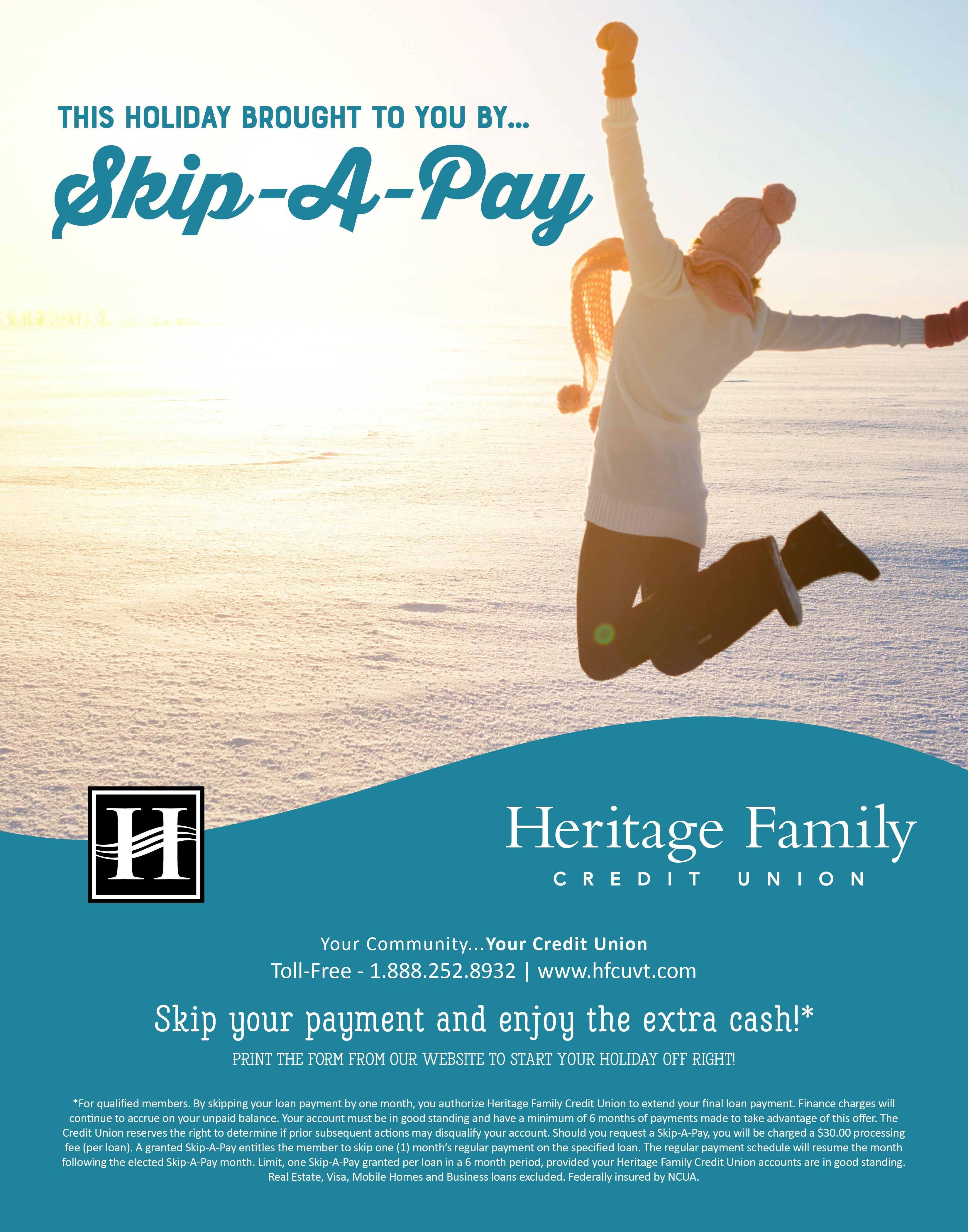 This holiday brought to you by Skip-A-Pay! Skip a payment and enjoy the extra cash!